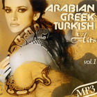 Arabian Greek Turkish Hits vol.1